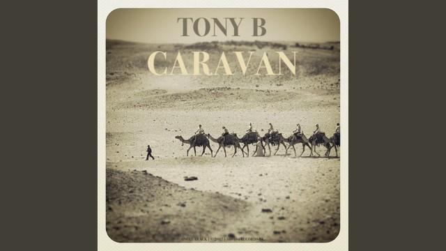 Tony B -  Caravan