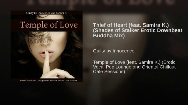 Guilty by Innocence - Thief of Heart (Shades Of Stalker - Erotic Downbeat Buddha Mix)