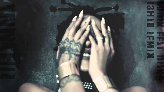 Rihanna ft. Drake - Work (R3hab Remix)