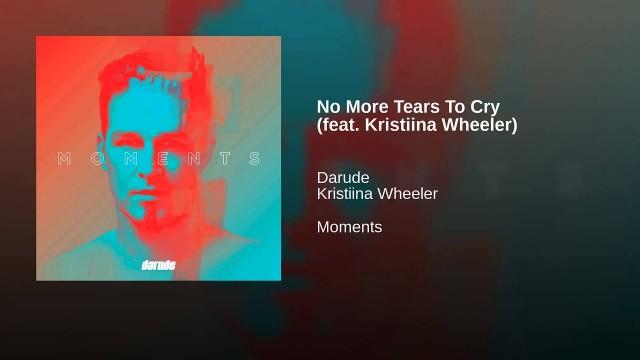 Darude feat.  Kristiina Wheeler -  No More Tears To Cry