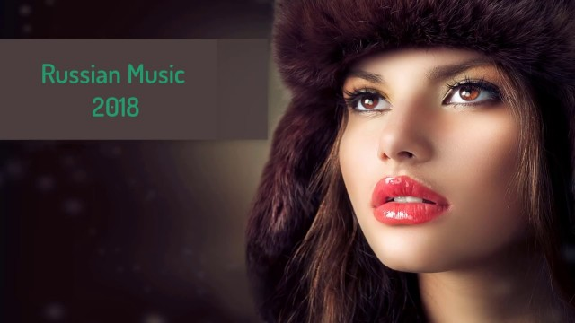 Russian Music Mix Best of 2017 - 2018 | Русская Музыка | Best Club Music 2018 для kirenga-smi.ru