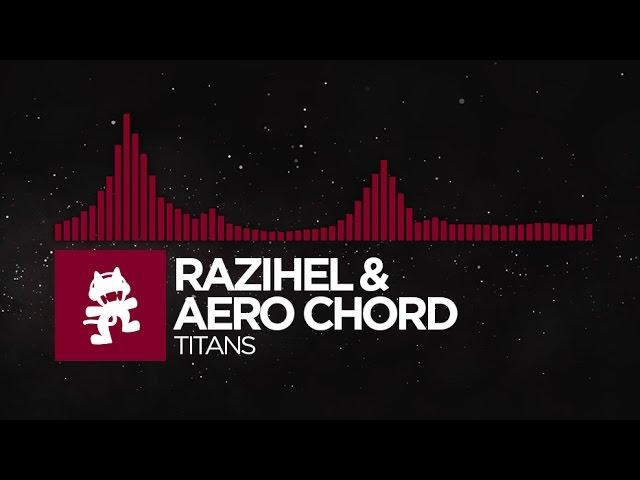 [Trap] - Razihel & Aero Chord - Titans [Monstercat Release] Специально для Kirenga-smi