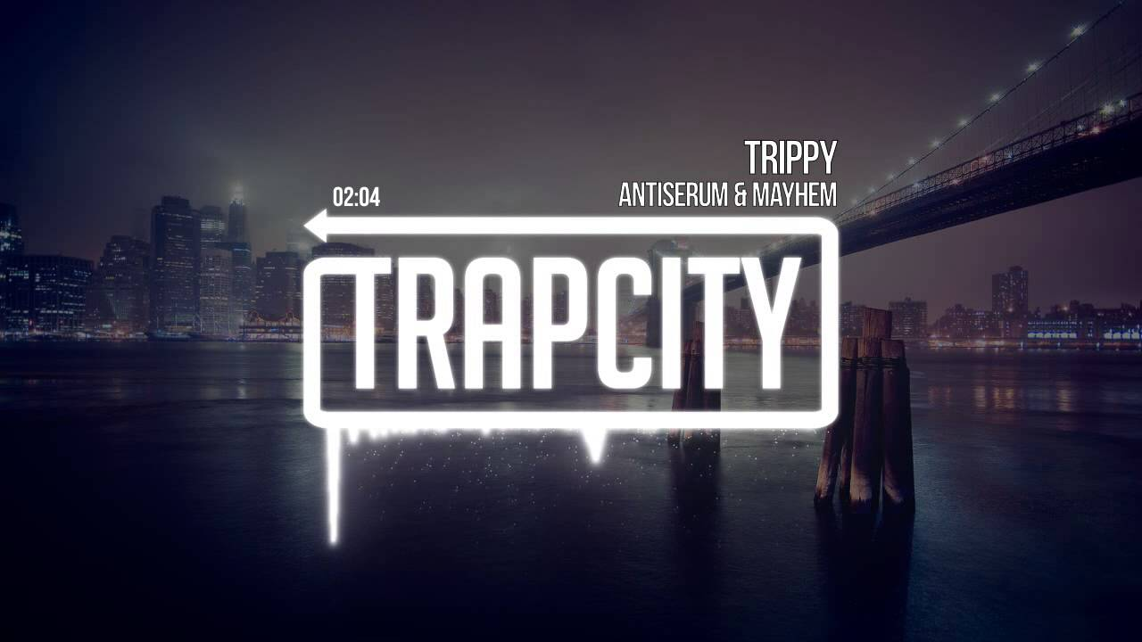 Antiserum & Mayhem - Trippy Специально для Kirenga-smi