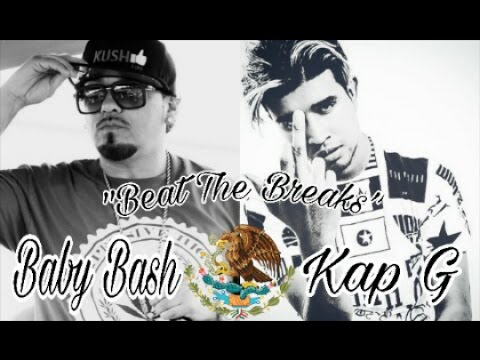 Baby Bash Ft. Kap G - Beat The Brakes (Official New 2016 - 2017) Trap Music