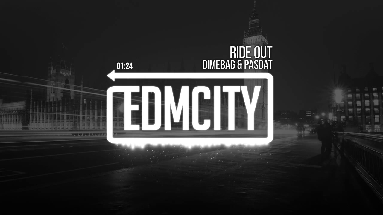 Dimebag & Pasdat - Ride Out