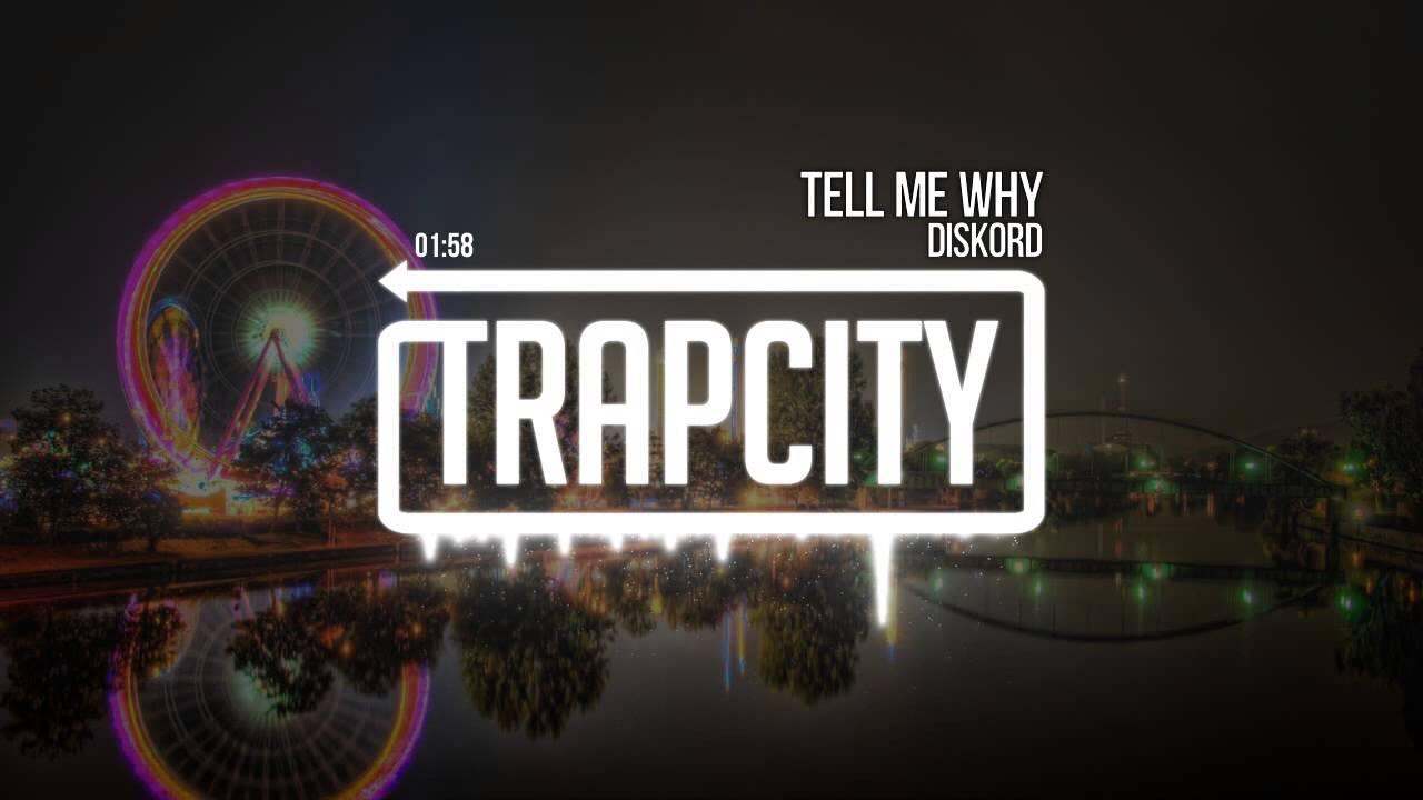 Diskord - Tell Me Why