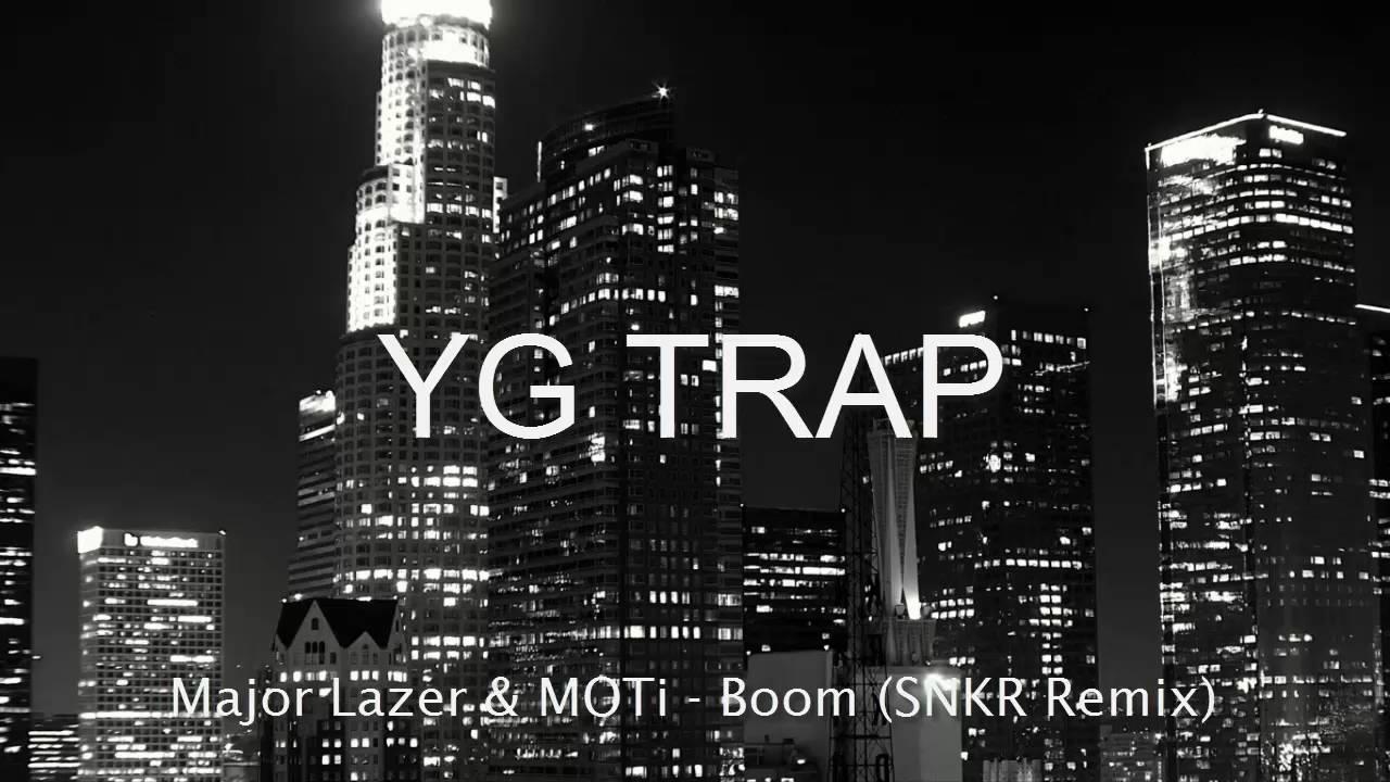 Major Lazer MOTi - Boom (SNKR Remix) [YG TRAP] Специально для Kirenga-smi