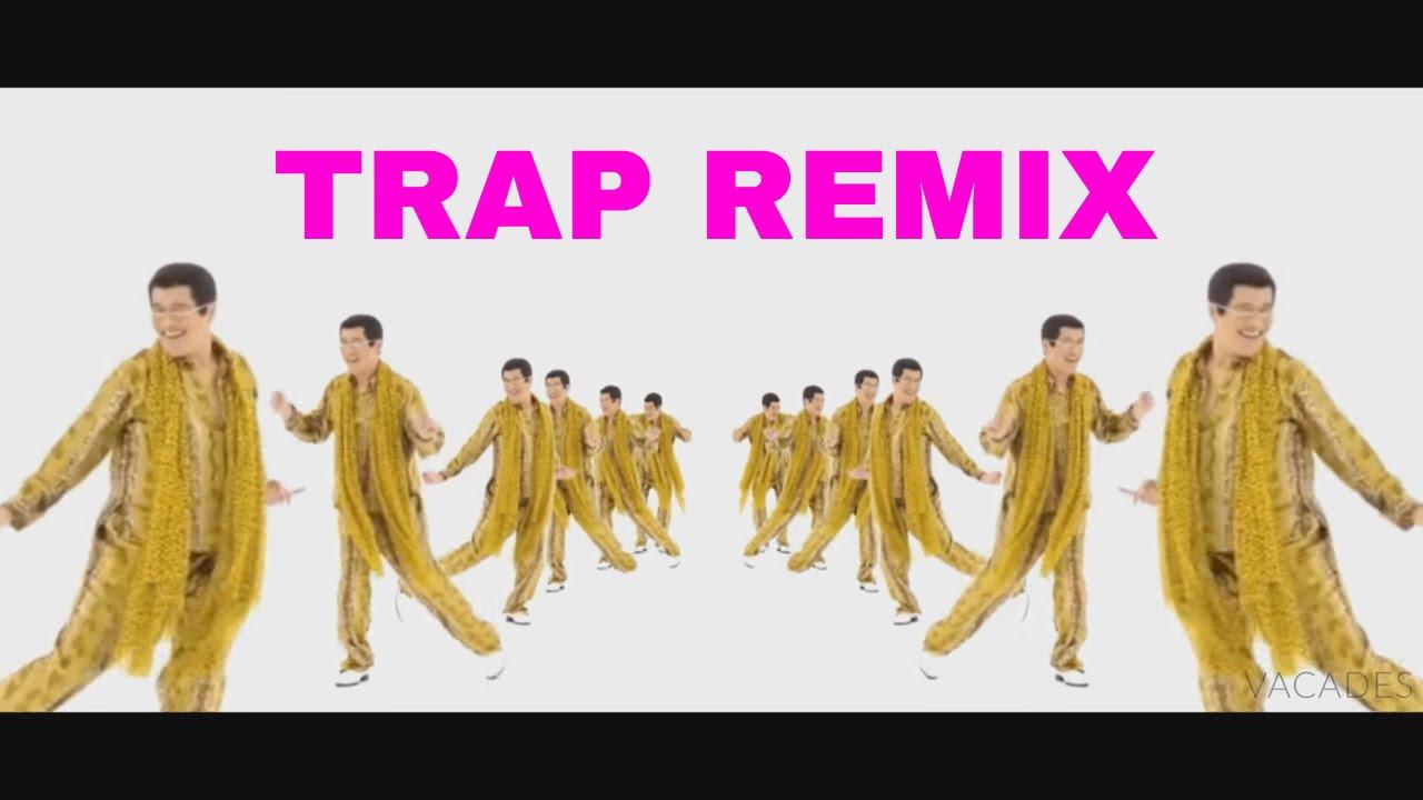PPAP - Pen Pineapple Apple Pen (Trap Remix) Специально для Kirenga-smi