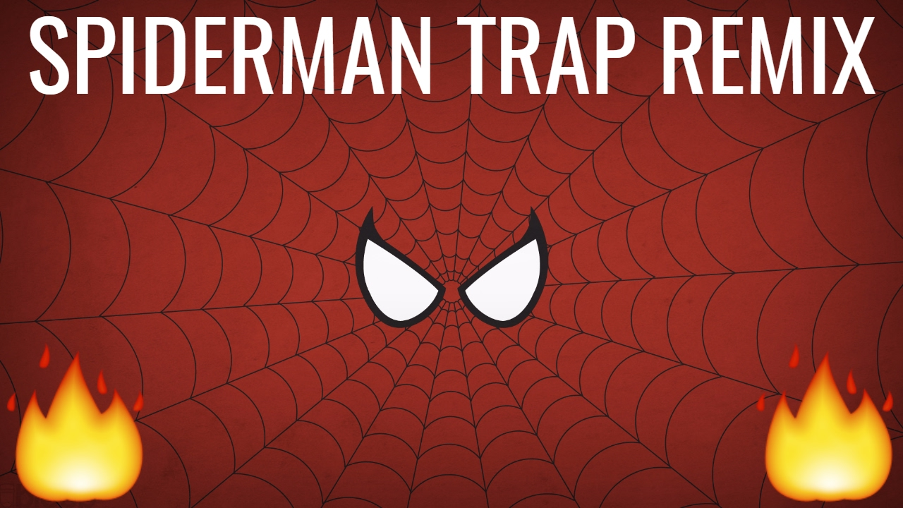Spiderman Theme Song (Trap Remix) [Bass Boosted]