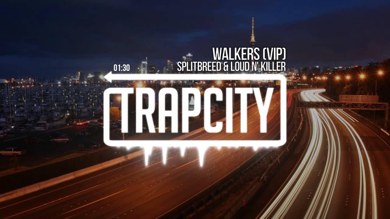 Splitbreed & Loud N' Killer - Walkers (VIP) Специально для Kirenga-smi
