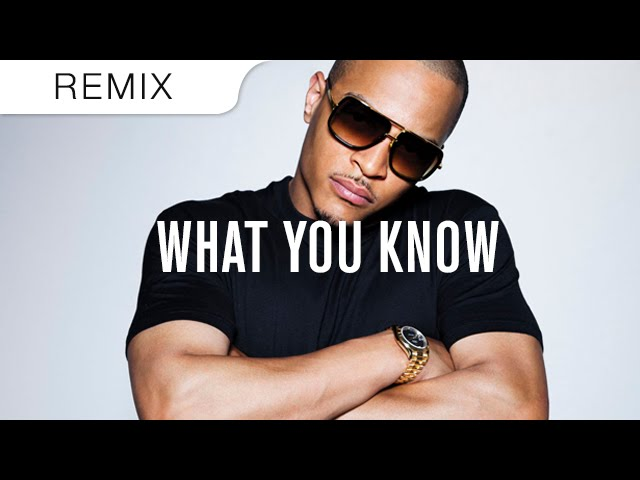 T.I. - What You Know (Crizzly Trap Remix)