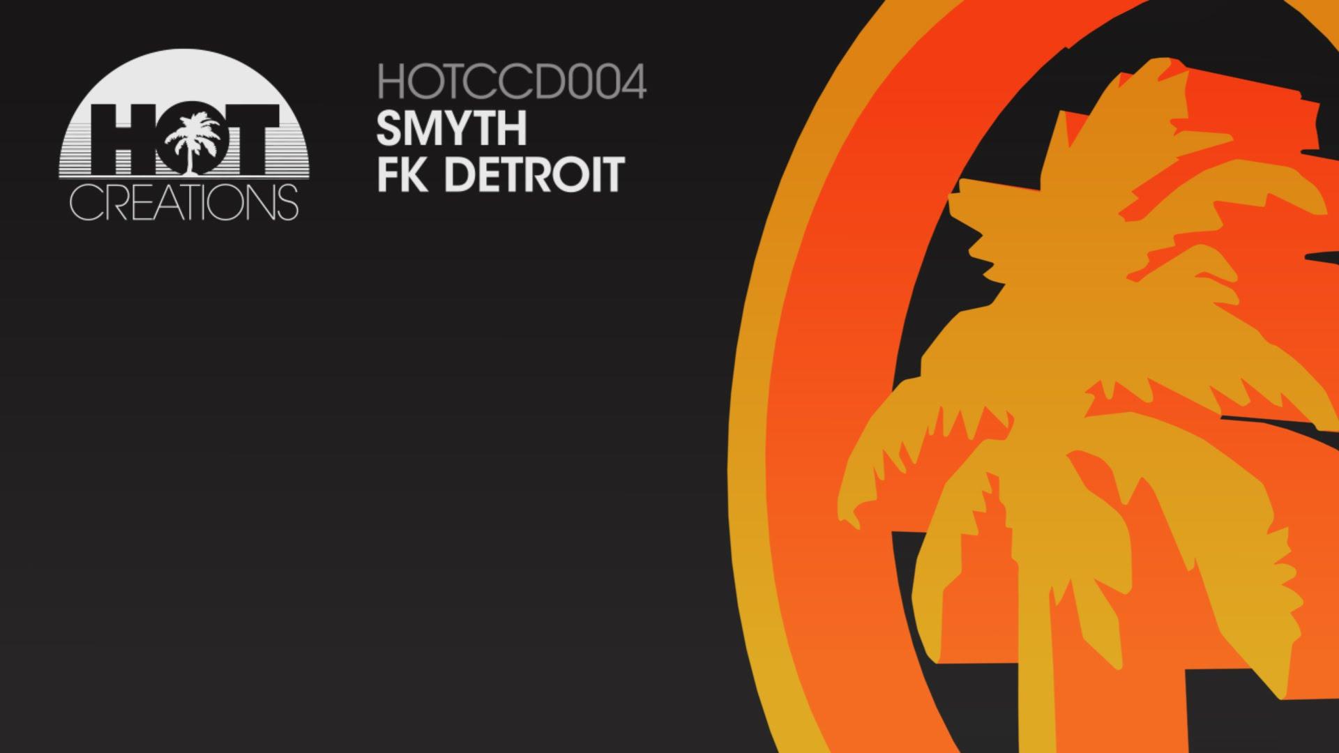 'F**k Detroit' - Smyth