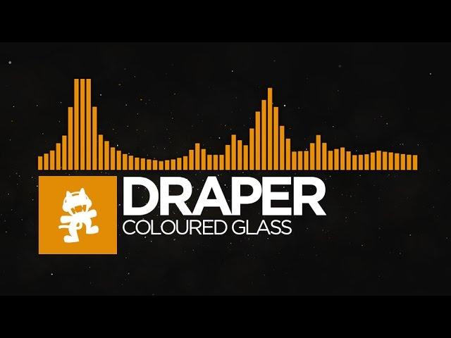 [House] - Draper - Coloured Glass [Monstercat EP Release]