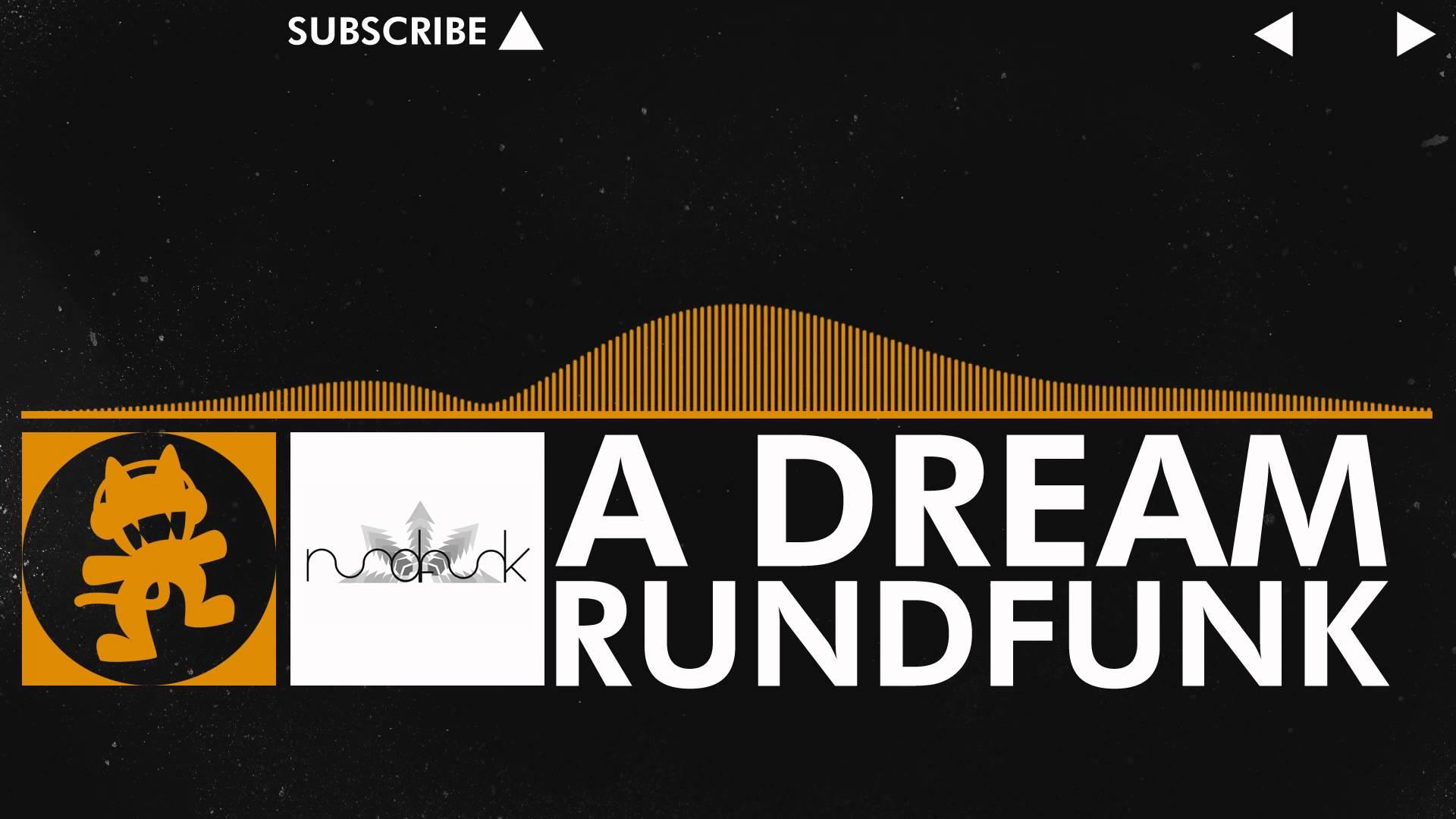[House] - Rundfunk - A Dream [Monstercat Release]