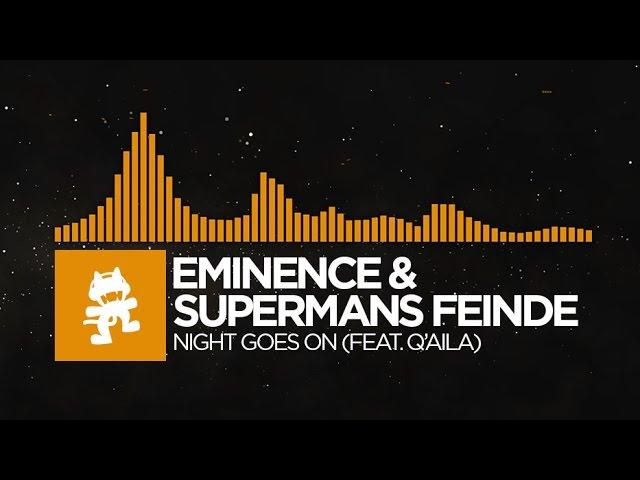 [Progressive House] - Eminence & Supermans Feinde - Night Goes On (feat. Q'AILA)