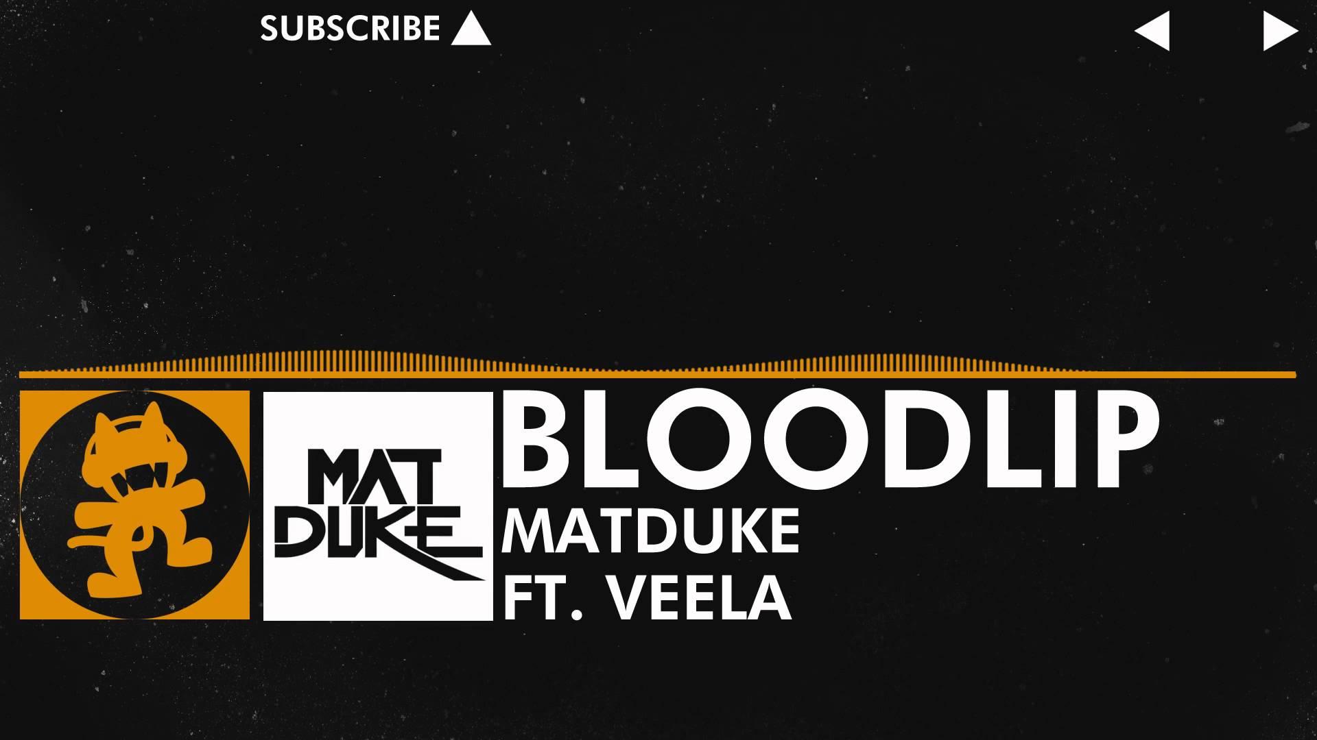 [Progressive House] - Matduke feat. Veela - Bloodlip [Monstercat Release]