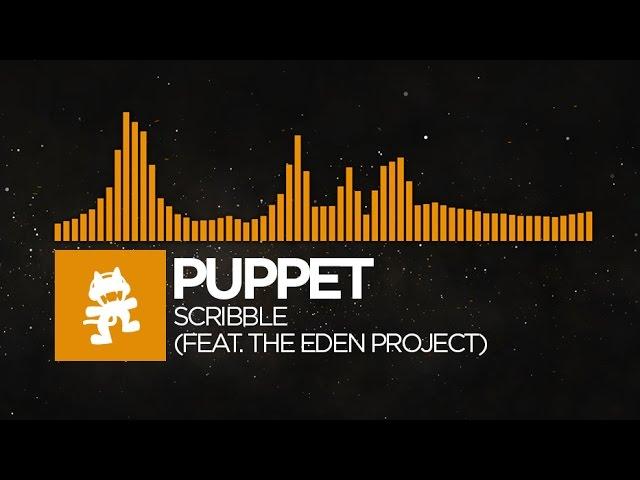 [Progressive House] - Puppet - Scribble (feat. The Eden Project) [Monstercat Release]
