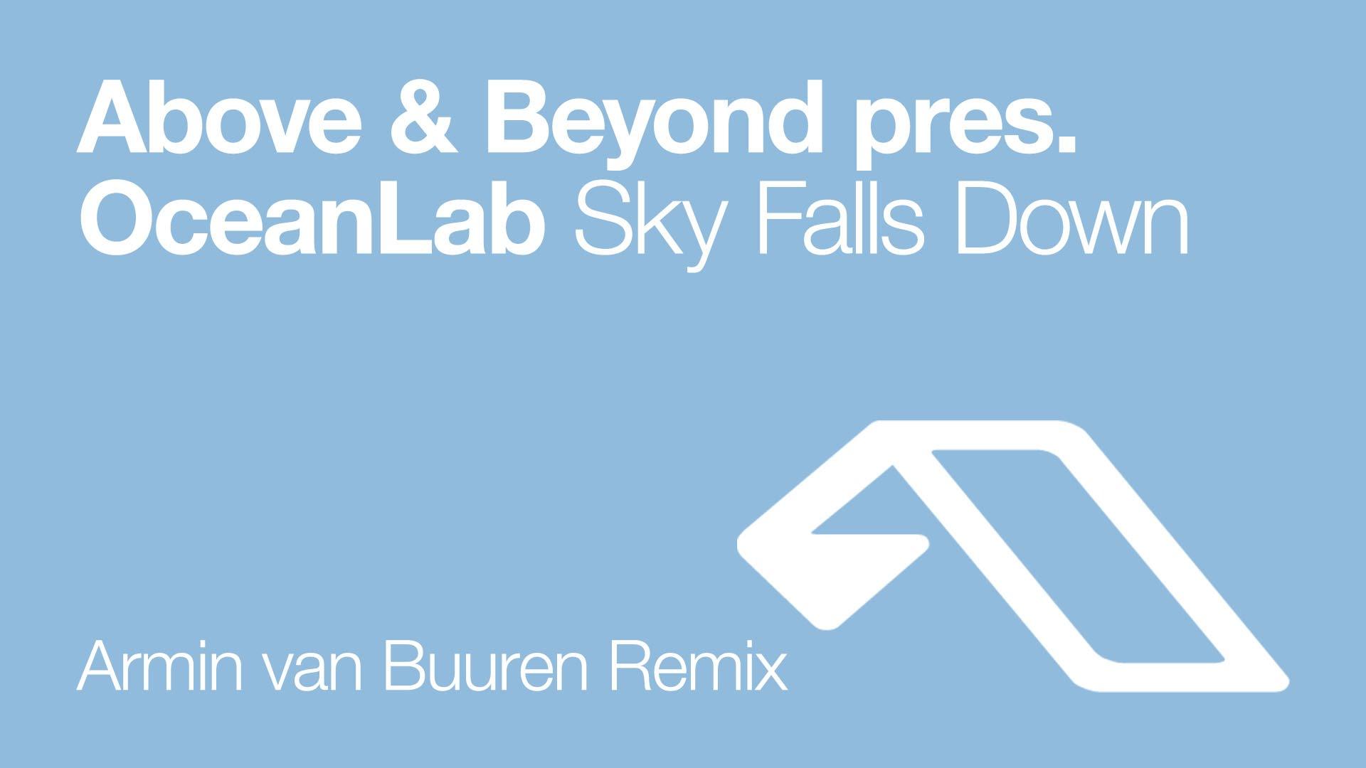 Above & Beyond pres. OceanLab - Sky Falls Down (Armin van Buuren Remix)