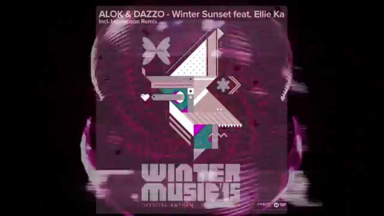 Alok, Dazzo feat. Ellie Ka - Winter Sunset (Hippocoon Remix) Official Anthem