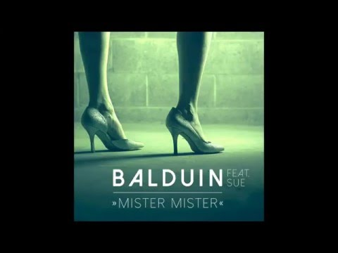 Balduin - Mister Mister (feat. Sue)