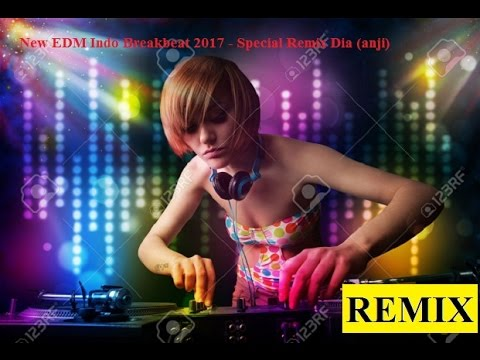 Dia (Anji) Remix - Special Indo Breakbeat 2016