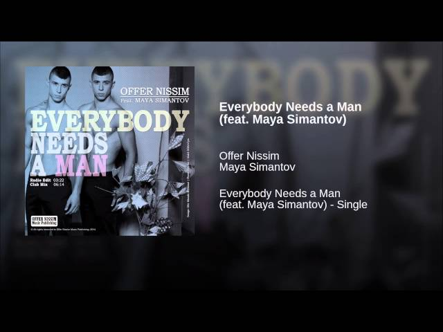 Everybody Needs a Man (feat. Maya Simantov)