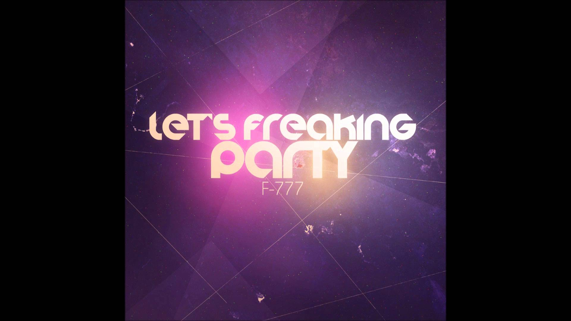 """F-777 - Sonic Blaster (4th track from """"Let's Freaking Party"""" album)"""