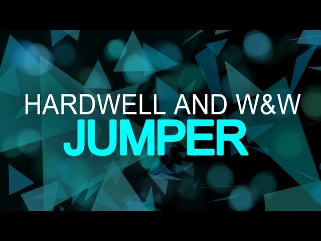 Hardwell & W&W - Jumper (Original Mix)