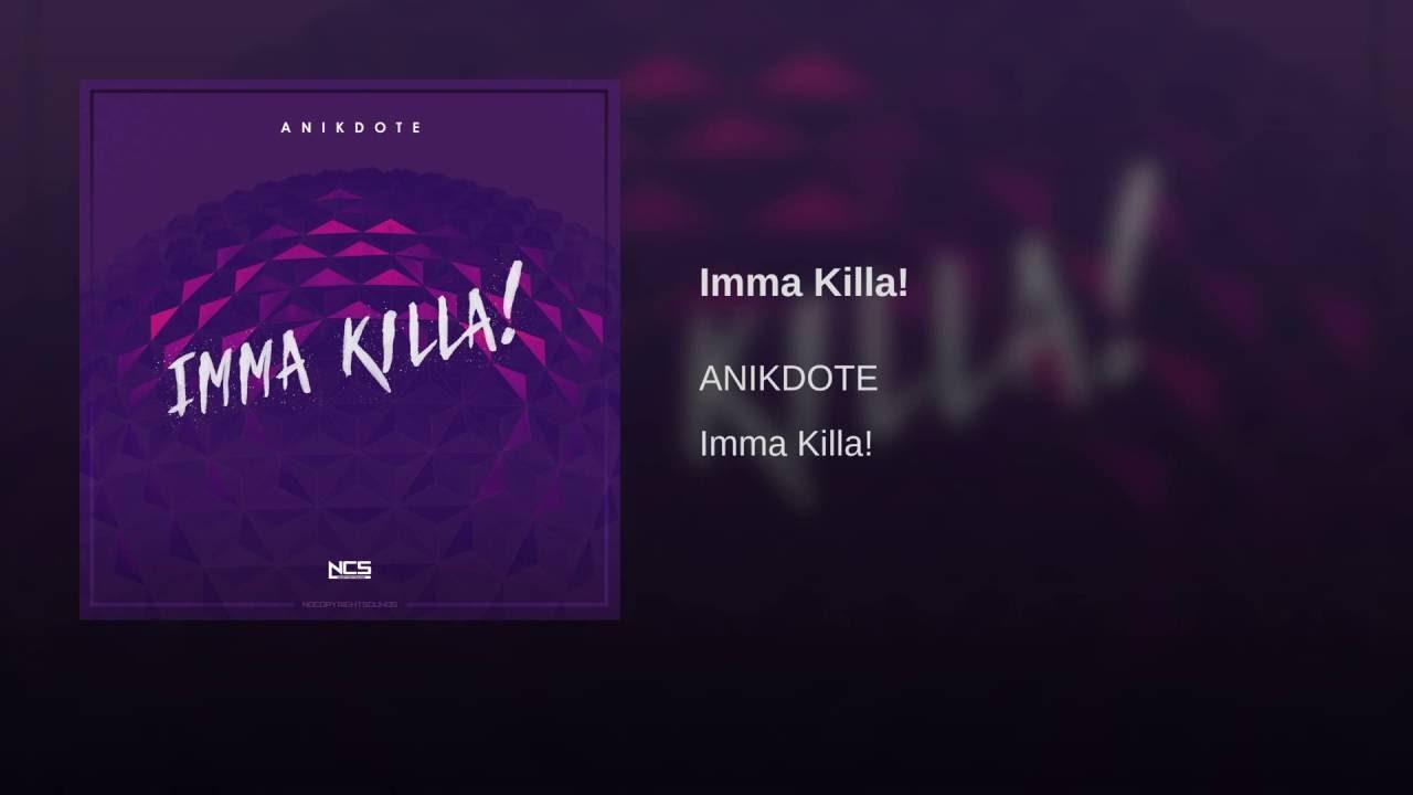 Imma Killa!