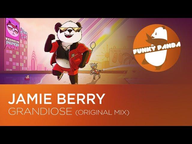 Jamie Berry - Grandiose (Original Mix)