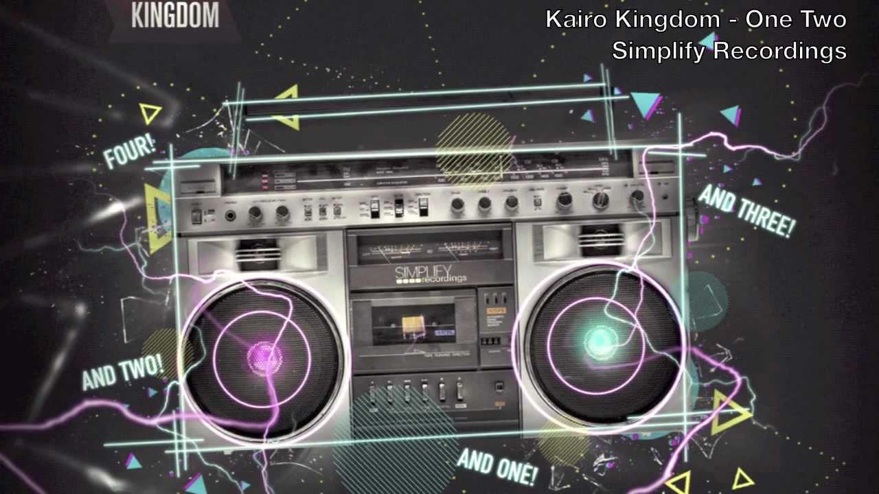 Kairo Kingdom - One Two (HD/HQ)