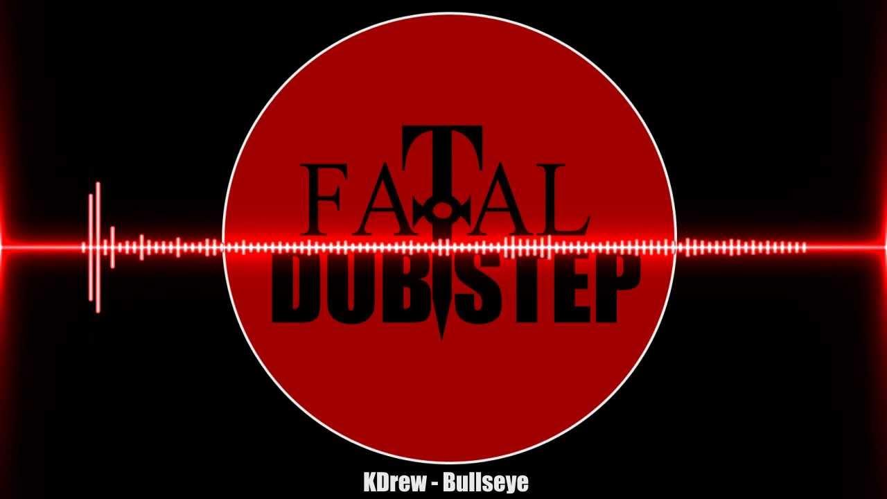 KDrew - Bullseye [Dubstep]
