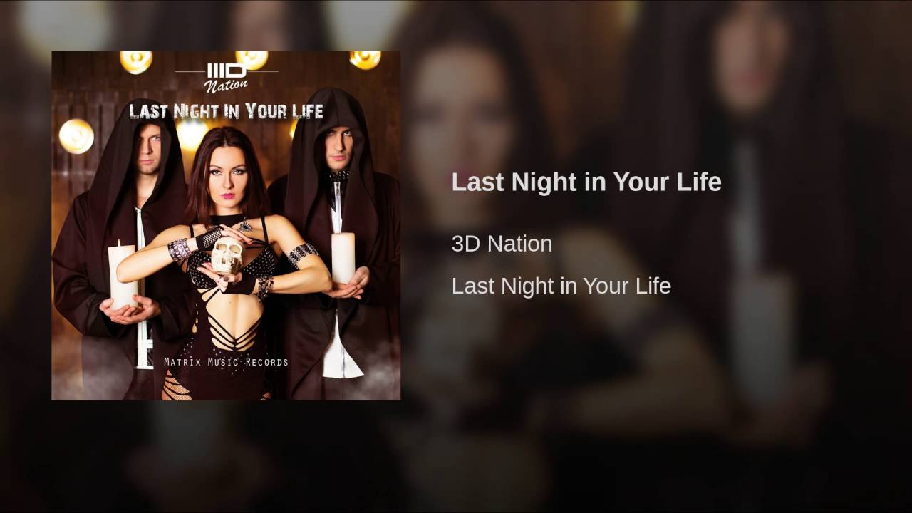 Last Night in Your Life