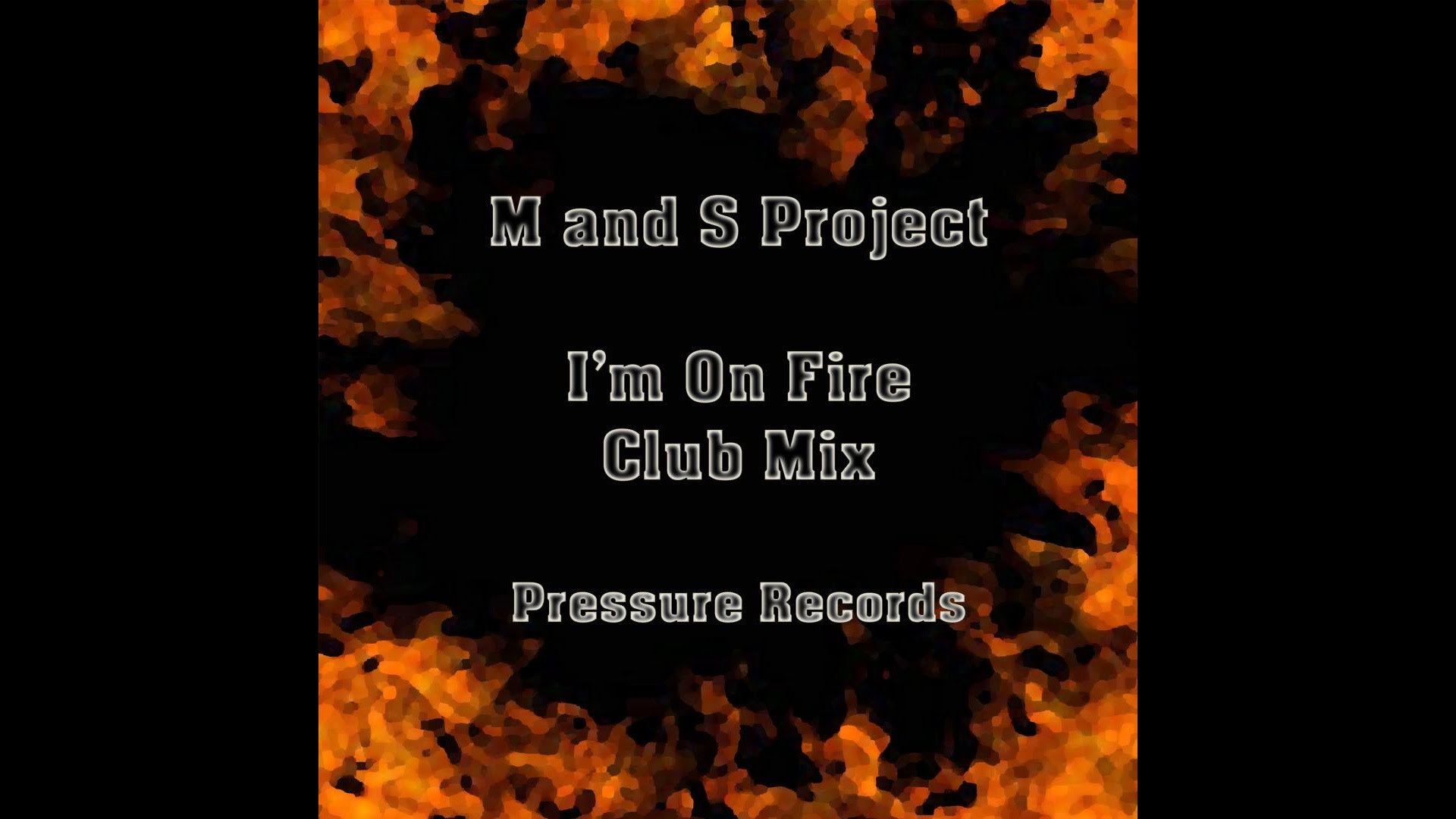M and S Project - I'm On Fire (Club Mix) [House]
