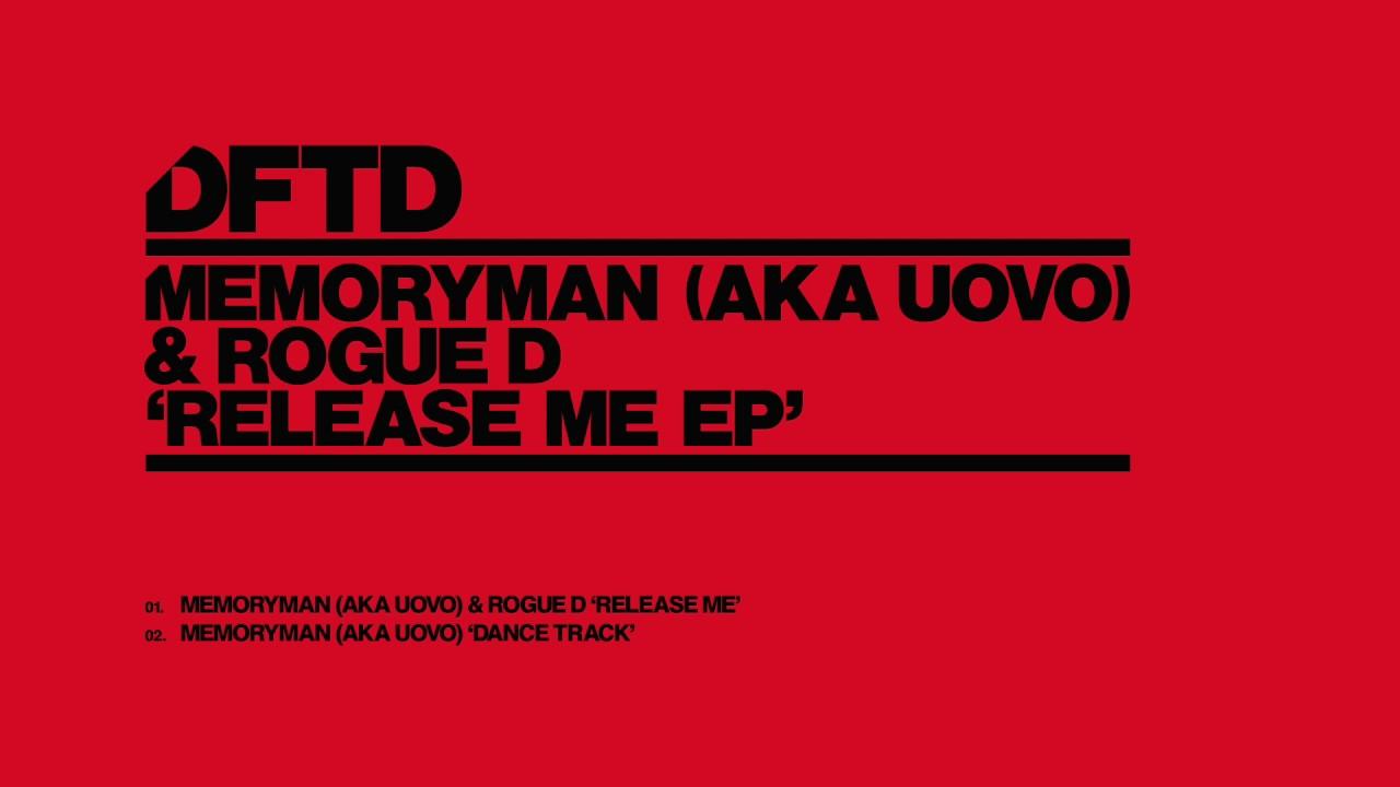 Memoryman (aka Uovo) & Rogue D 'Release Me'