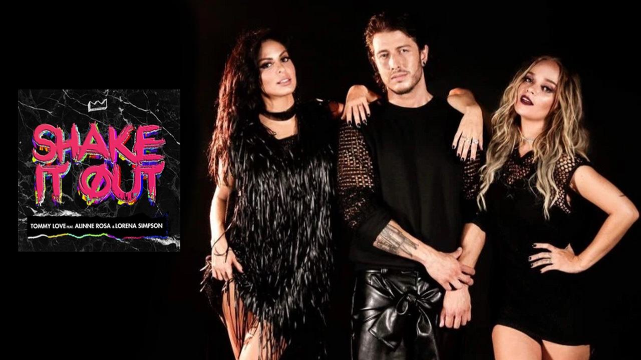Shake It Out - Lorena Simpson ft. Alinne Rosa & DJ Tommy Love