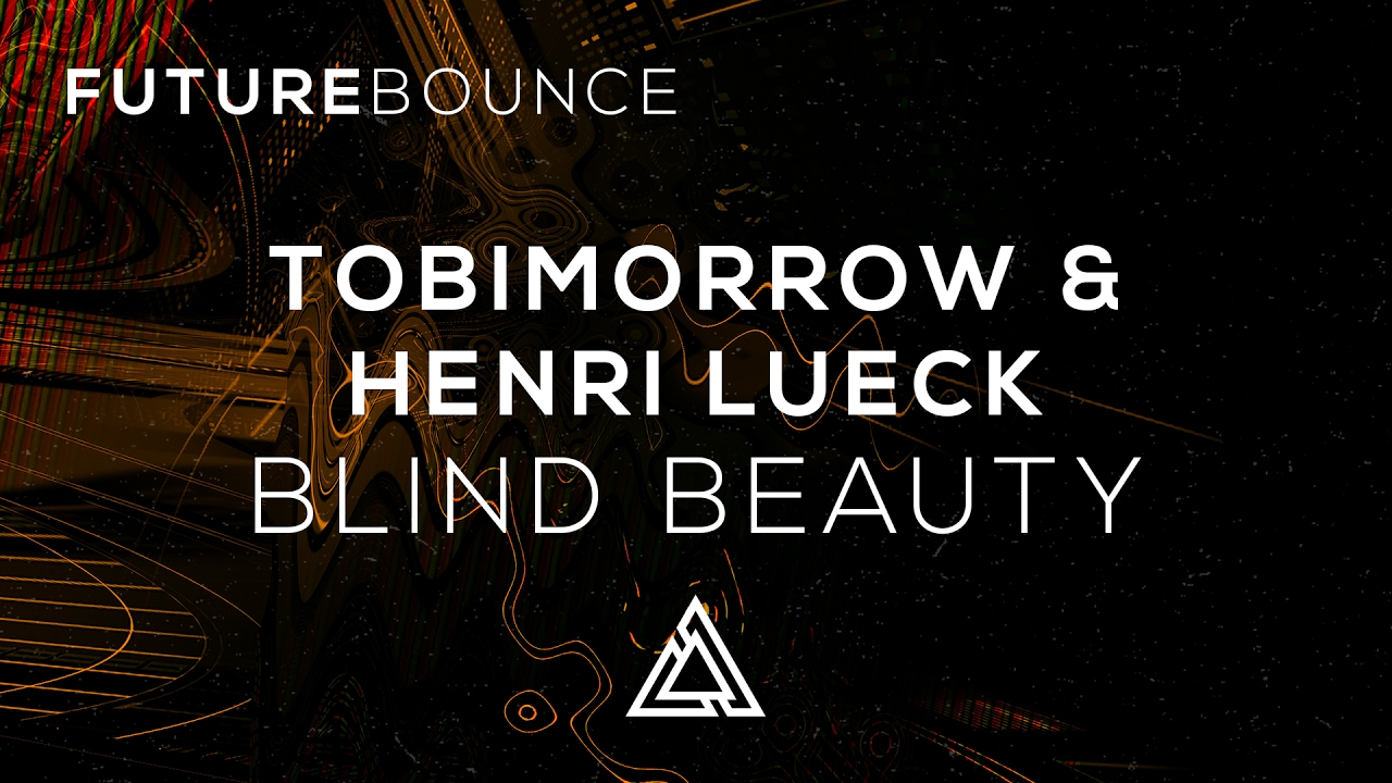 TobiMorrow & Henri Lueck - Blind Beauty