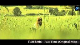 Flaer Smin - Past Time (Original Mix)
