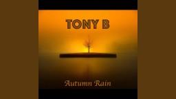 Tony B - Autumn Rain (Original Mix)