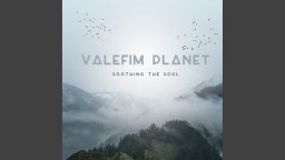 Valefim Planet   Soothing The Soul